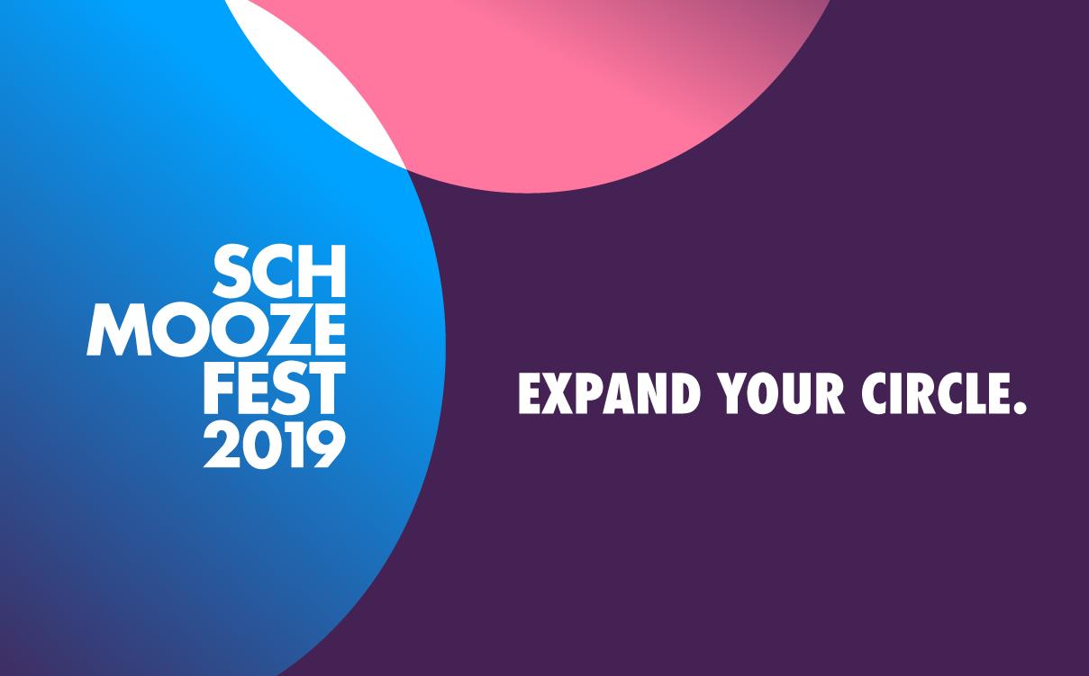 Schmoozefest. Expand your circle.